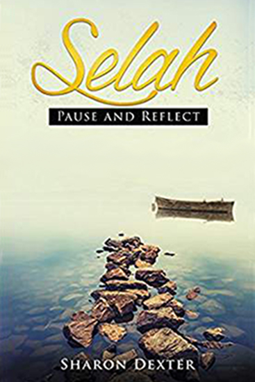 Selah Pause and Reflect