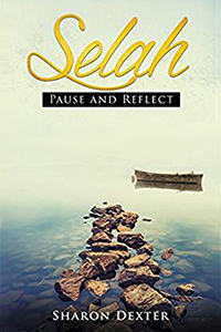Selah, Pause and Reflect